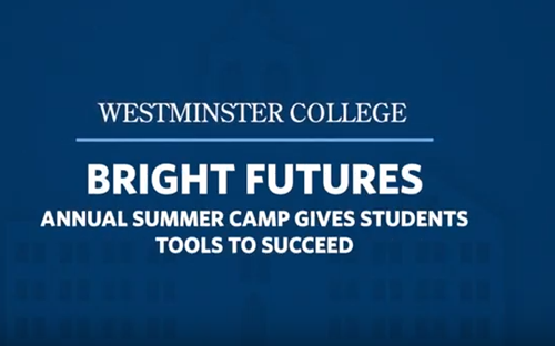 Westminster College Bright Futures Summer Camp